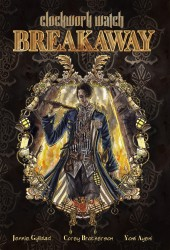 Clockwork Watch: Breakaway Preview