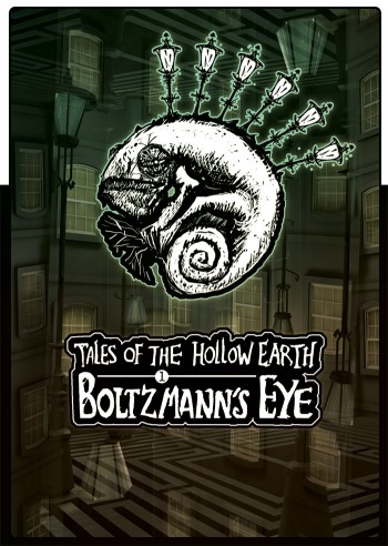 Tales of the Hollow Earth Issue 1 - Boltzmann's Eye