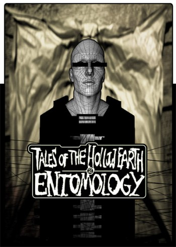 Tales of the Hollow Earth 2 : Entomology