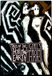 Tales of the Hollow Earth 3 : Girls from Mars
