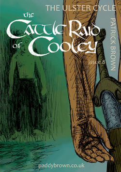 The Cattle Raid of Cooley issue 8